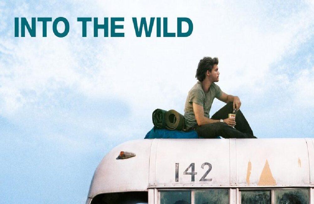 Into the Wild - Özgürlük Yolu - Karantinada Film Keyfi